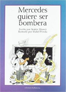 Libros feministas para niñas, niños y jóvenes | Mercedes quiere ser bombera | +7 años