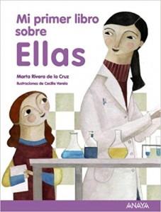 Libros feministas para niñas, niños y jóvenes | Mi primer libro sobre Ellas | +5 años