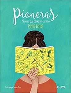 Libros feministas para niñas, niños y jóvenes | Pioneras | +10 años