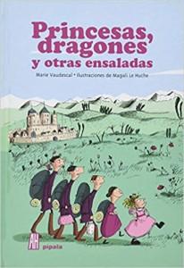 Libros feministas para niñas, niños y jóvenes | Princesas, dragones y otras ensaladas | +8 años