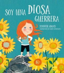 Libros feministas para niñas, niños y jóvenes | Soy una diosa guerrera | +3 años