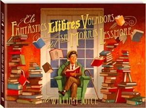 ▷Veure llibre ʽEls fantàstics llibres voladors del Sr. Morris Lessmore', en català