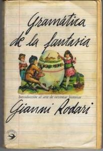 Gianni Rodari | Gramática de la fantasía