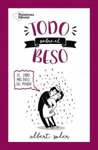 Todo sobre el beso: ¡El libro más dulce del mundo!