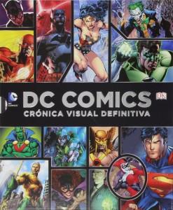 DC COMICS. Crónica visual definitiva. Regalos para papá. Ideas de regalos originales para el Día del Padre