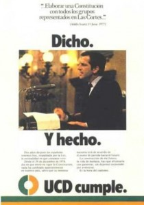 """""""Dicho y hecho"""", con esa frase se volvió a presentar el presidente Suárez a las elecciones de 1979."""