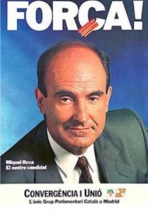 En 1989 CiU se presentó con Miquel Roca a la cabeza.