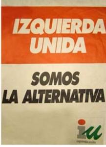 "Izquierda Unida se manifestaba como ""alternativa"" en 1989."