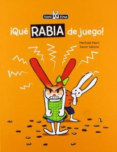 '¡Qué rabia de juego!', de Meritxell Martí y Xavier Salomó