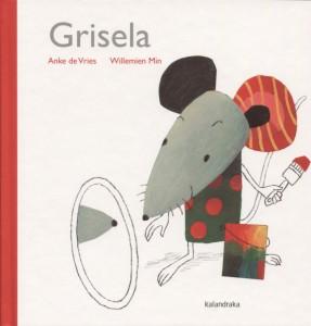 'Grisela', de Anke de Vries y Willemien Min