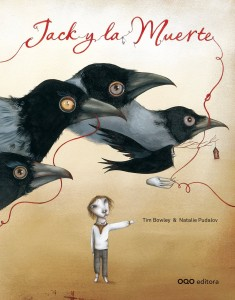 'Jack y la muerte', de Tim Bowley y Natalie Pudalov