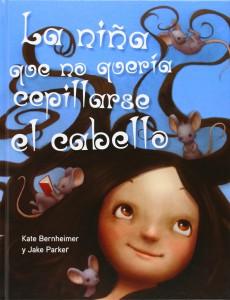 'La Niña que no quería cepillarse el cabello', de Kate Bernheimer