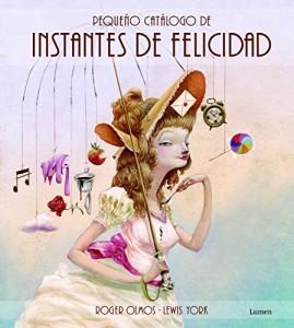 'Pequeño catálogo de instantes de felicidad', de Roger Olmos y Lewis York