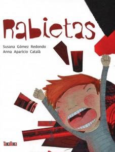 'Rabietas', de Susana Gómez Redondo