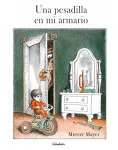 'Una pesadilla en mi armario', de Mercer Mayer