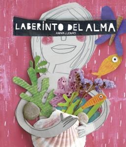 'Laberinto del alma', de Anna Llenas
