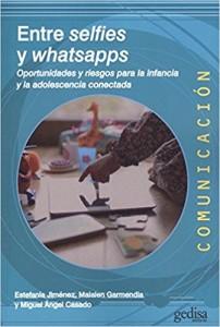 'Entre selfies y whatsapps. Oportunidades y riesgos para la infancia y la adolescencia conectada'