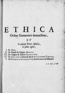 Ética (en latín: Ethica ordine geometrico demonstrata o Ethica more geometrico demonstrata) es una obra del filósofo neerlandés Baruch Spinoza escrita en latín y no publicada hasta su muerte en 1677. Es su obra más conocida y apreciada.