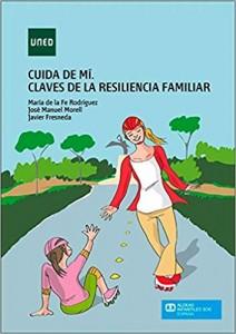 'Cuida de mí. Claves de la resiliencia familiar'. La resiliencia en los niños.