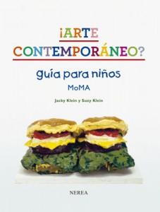Libros de arte para niños. ¡Arte contemporáneo? Guía para niños MOMA (Jacky Klein y Suzy Klein)