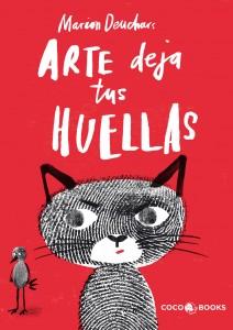 Libros de arte para niños. Arte, deja tus huellas (Marion Deuchars)