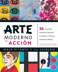 Libros de arte para niños. Arte moderno en acción (Maja Pitamic y Jil Laidlaw)