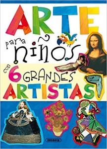 Libros de arte para niños. Arte para niños con 6 grandes artistas