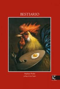 Libros de arte para niños. Bestiario (Stéphane Poulin. Prólogo de Jean Fugére)