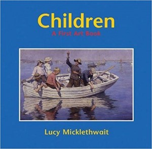 Libros de arte para niños. Children: A First Art Book (Lucy Micklethwait)