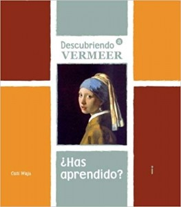 Libros de arte para niños. Descubriendo A Vermeer (Catalina Wajs Tauscher)