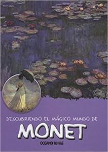Libros de arte para niños. Descubriendo el mágico mundo de Monet (María J. Jordà Costa)