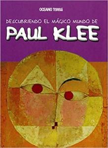 Libros de arte para niños. Descubriendo el mágico mundo de Paul Klee (María J. Jordà Costa)