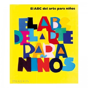 Libros de arte para niños. El ABC del Arte para niños (Libro amarillo)