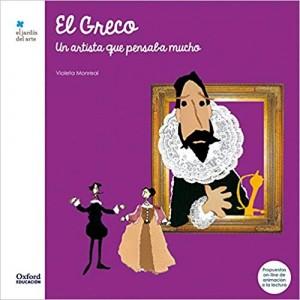 Libros de arte para niños. El Greco: Un artista que pensaba mucho (Violeta Monreal)