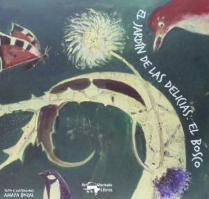 Libros de arte para niños. El Jardín de las Delicias. El Bosco (Amaya Bozal)