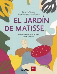 Libros de arte para niños. El jardín de Matisse (Samantha Friedman y Cristina Amodeo)
