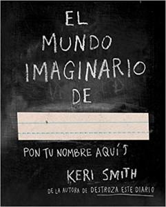 Libros de arte para niños. El mundo imaginario de... (Keri Smith)