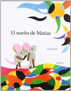 Libros de arte para niños. El sueño de Matías (Leo Lionni)