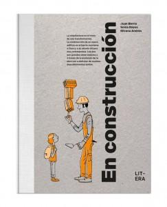 Libros de arte para niños. En construcción (Sonia Rayos, Silvana Andrés y Juan Berrio)