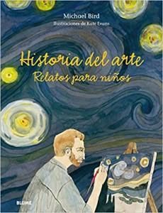 Libros de arte para niños. Historia del arte. Relatos para niños (Michael Bird)