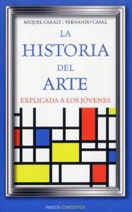 Libros de arte para niños. La historia del arte explicada a los jóvenes (Miquel Caralt y Fernando Casal)