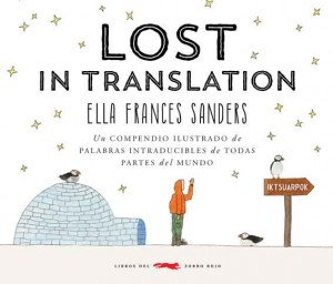 Libros de arte para niños. Lost in translation (Ella Frances Sanders)