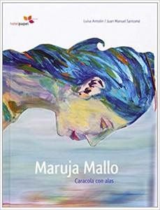 Libros de arte para niños. Maruja Mallo. Caracola Con Alas (Luisa Antolín Villota)