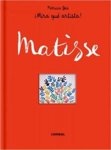 Libros de arte para niños. Matisse ¡Mira qué artista! (Patricia Geis Conti)
