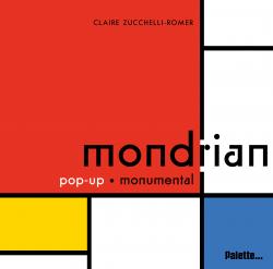 Libros de arte para niños. Mondrian, Pop-up monumental (Claire Zucchelli-Romer)