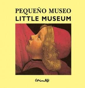 Libros de arte para niños. Pequeño Museo (Alain le saux y Gregoire Solotareff)