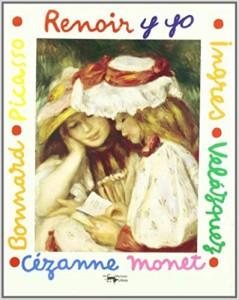 Libros de arte para niños. Renoir y yo (Mila Boutan)