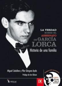'La verdad sobre el asesinato de García Lorca'