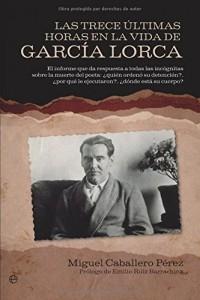 'Las trece últimas horas en la vida de García Lorca'