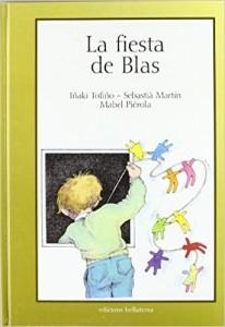 'La fiesta de Blas'